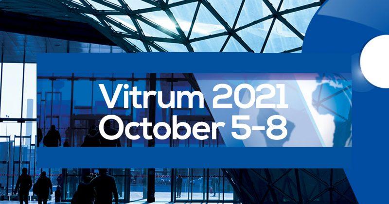 5-8 ottobre 2021: Vitrum evento imprescindibile!